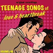 Teenage Songs of Love & Heartbreak, Volume 1 di Various Artists
