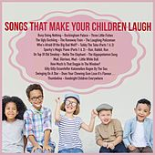 Songs That Make Your Children Laugh von Various Artists
