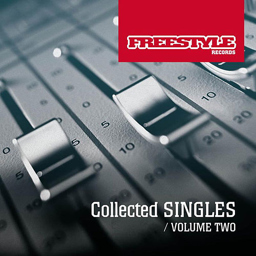 Freestyle Singles Collection Vol 2 by Various Artists