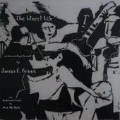 The (Jazz) Life [feat. Ann Michele] de James