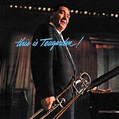 This Is Teagarden! Plus Chicago and All That Jazz! by Jack Teagarden