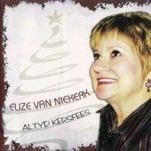 Altyd Kersfees by Elize Van Niekerk
