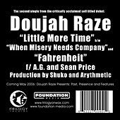 Little More Time / Fahrenheit (feat. AG & Sean Price) by Doujah Raze