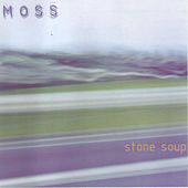 Stone Soup by MOSS