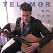 Bare Bones 4 von Telamor