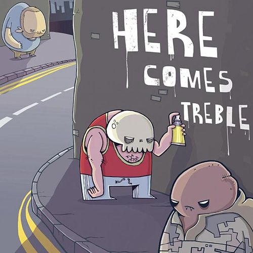 Here Comes Treble by Various Artists