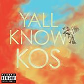 Yall Know KOS by K-OS
