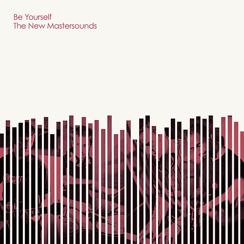 Be Yourself by New Mastersounds