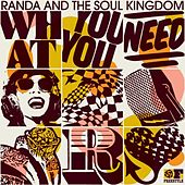 What You Need by Randa