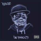 I'm Famous by Kozzie