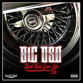 'Bout That Low Life by Big Oso