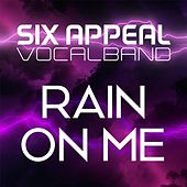 Rain on Me de Six Appeal