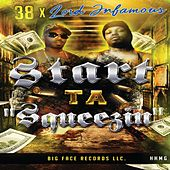Start Ta Squeezin' (feat. Lord Infamous) by .38