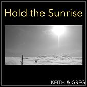 Hold the Sunrise by Keith (Rock)