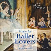 Music for Ballet Lovers von Various Artists