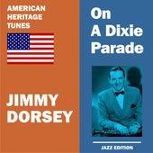 On a Dixie Parade de Jimmy Dorsey
