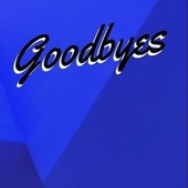 Goodbyes by Arun Stark
