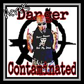 Here's Danger Contaminated by Danger Contaminated