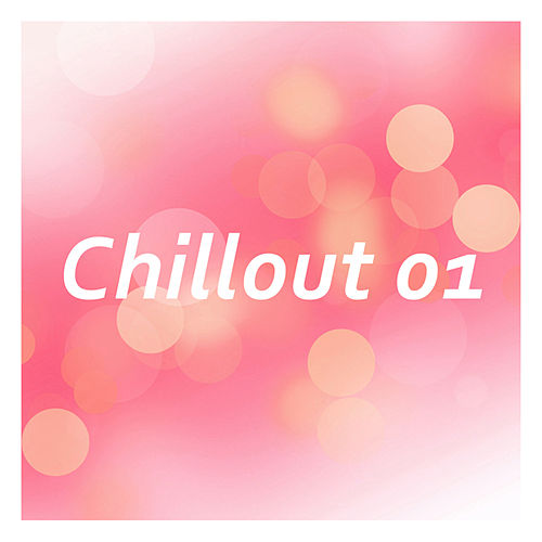 Chillout: Volume 1 by Various Artists