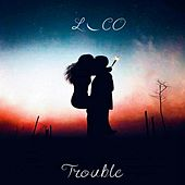Loco by Trouble