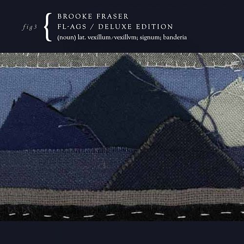 Flags (Deluxe Edition) by Brooke Fraser