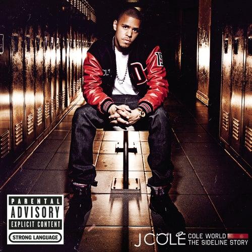 Cole World: The Sideline Story by J. Cole