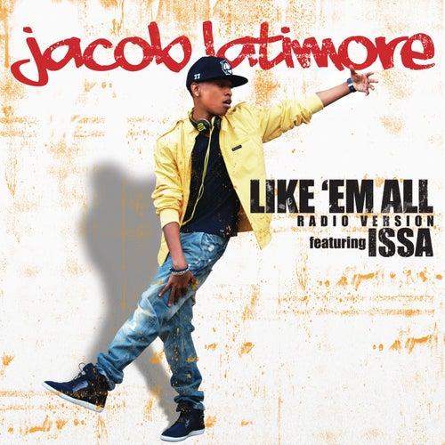 Like 'em All (Radio Version) by Jacob Latimore