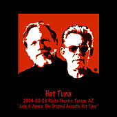 2004-02-06 The Rialto, Tucson, AZ by Hot Tuna