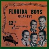 Bibletone: The Florida Boys, 12th Anniversary by Florida Boys