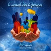 15 Anosv #aovivo #emcasa by Canal Da Graça