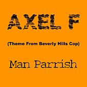 Axel F (Theme from Beverly Hills Cop) de Man Parrish
