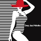 Deep Jazz Melodies – After Sunset Chill Jazz Sounds by Relaxing Instrumental Music