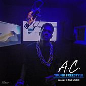 Trunk Freestyle by A.C.