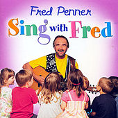 Sing With Fred by Fred Penner