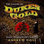 Music from Karver's Korner: The Legend of Duke's Gold by Andrew Doss