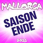 Mallorca Saison-Ende 2011 by Various Artists