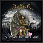 Survivor In This Land de Aurica