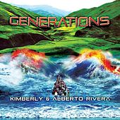 Generations by Kimberly and Alberto Rivera