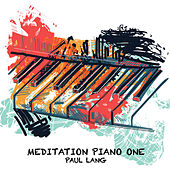 Meditation Piano One (Extended Version) von Paul Lang
