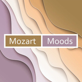 Mozart - Moods by Wolfgang Amadeus Mozart