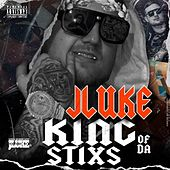 King of da Stixs by J-Luke