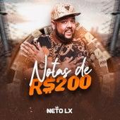 Notas de 200 de Neto LX