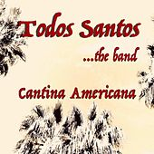 Cantina Americana de Todos Santos the Band