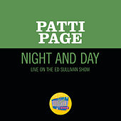 Night And Day (Live On The Ed Sullivan Show, July 22, 1962) de Patti Page