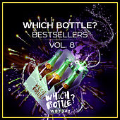 Which Bottle?: BESTSELLERS Vol. 8 by Various Artists