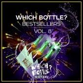 Which Bottle?: BESTSELLERS Vol. 8 de Various Artists