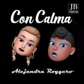 Con Calma di Alejandra Roggero