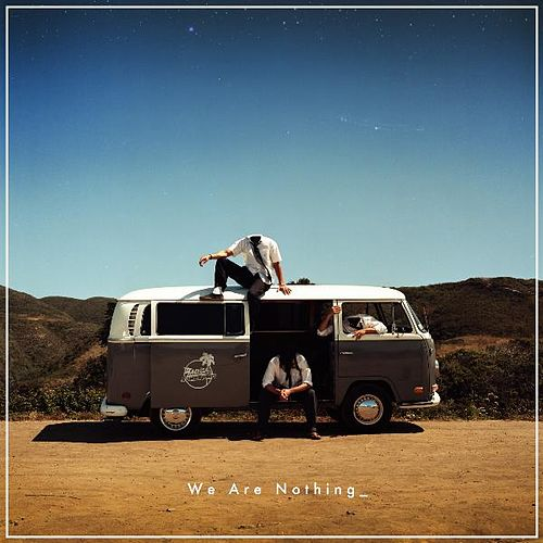 We Are Nothing by Radical Something