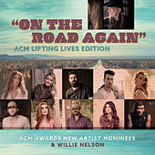 On the Road Again (ACM Lifting Lives Edition) [feat. Ingrid Andress, Gabby Barrett, Jordan Davis, Russell Dickerson, Lindsay Ell, Riley Green, Caylee Hammack, Cody Johnson, Tenille Townes, Morgan Wallen] de ACM Awards New Artist Nominees