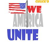 We're America by Chuck D